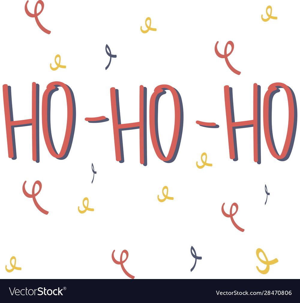 Cute lettering new year and xmas hohoho hand