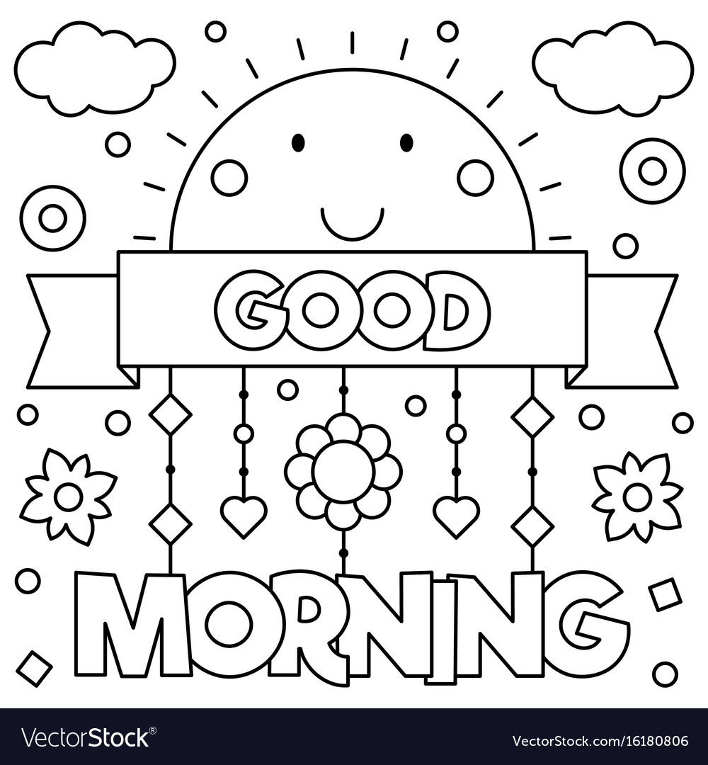 Good morning coloring page Royalty Free Vector Image