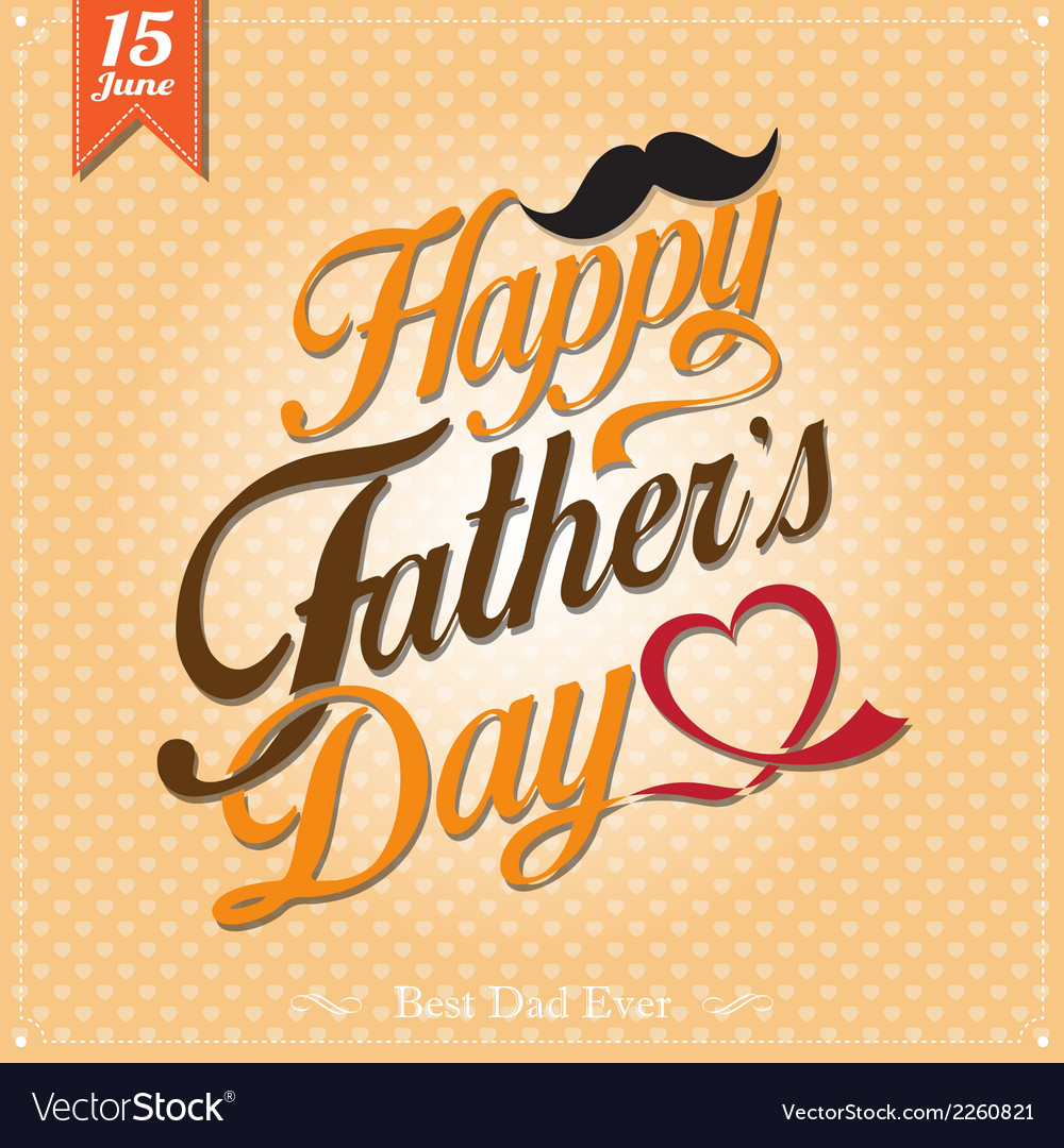Happy Fathers Day Typographical Background