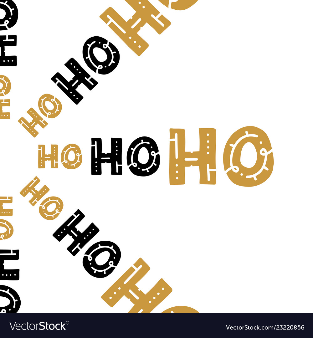 Hand written lettering hohoho text on isolated