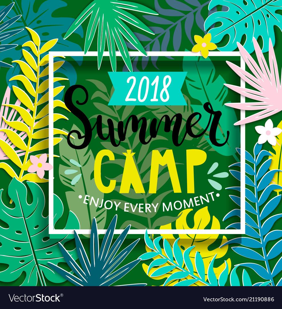 Summer Camp 2018 In Jungle