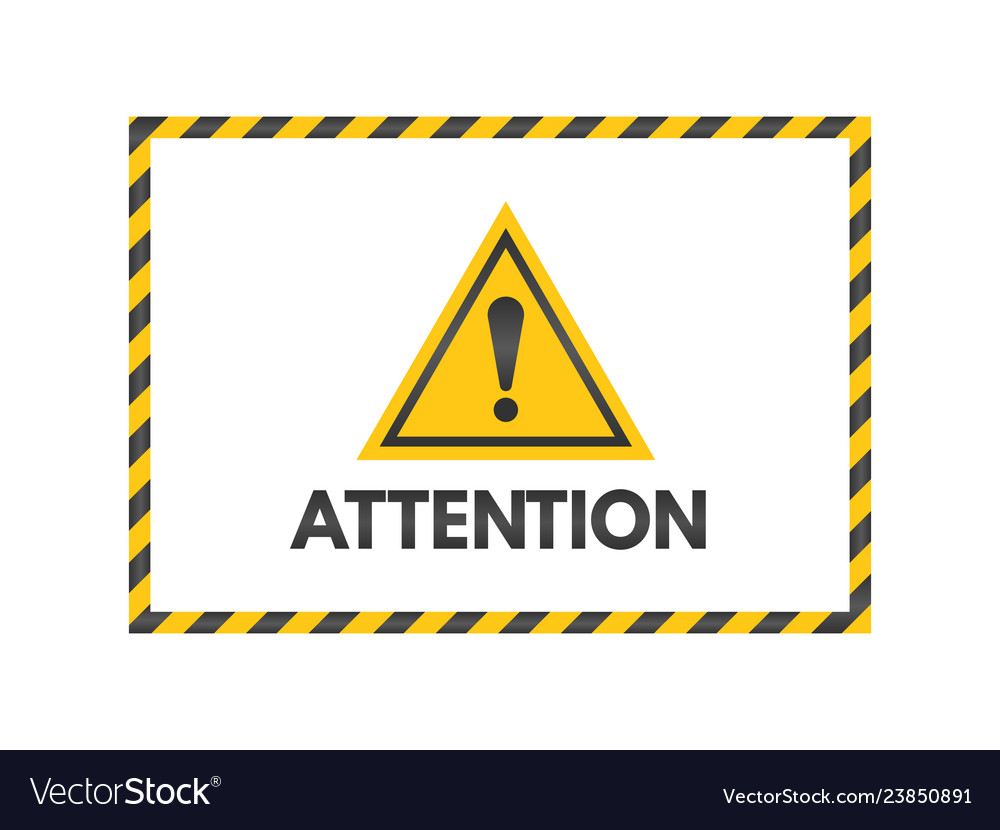 Attention sign with black and yellow ribbons