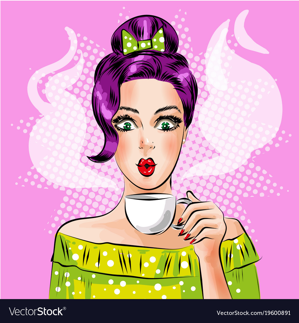Pop art girl with cup of hot coffee