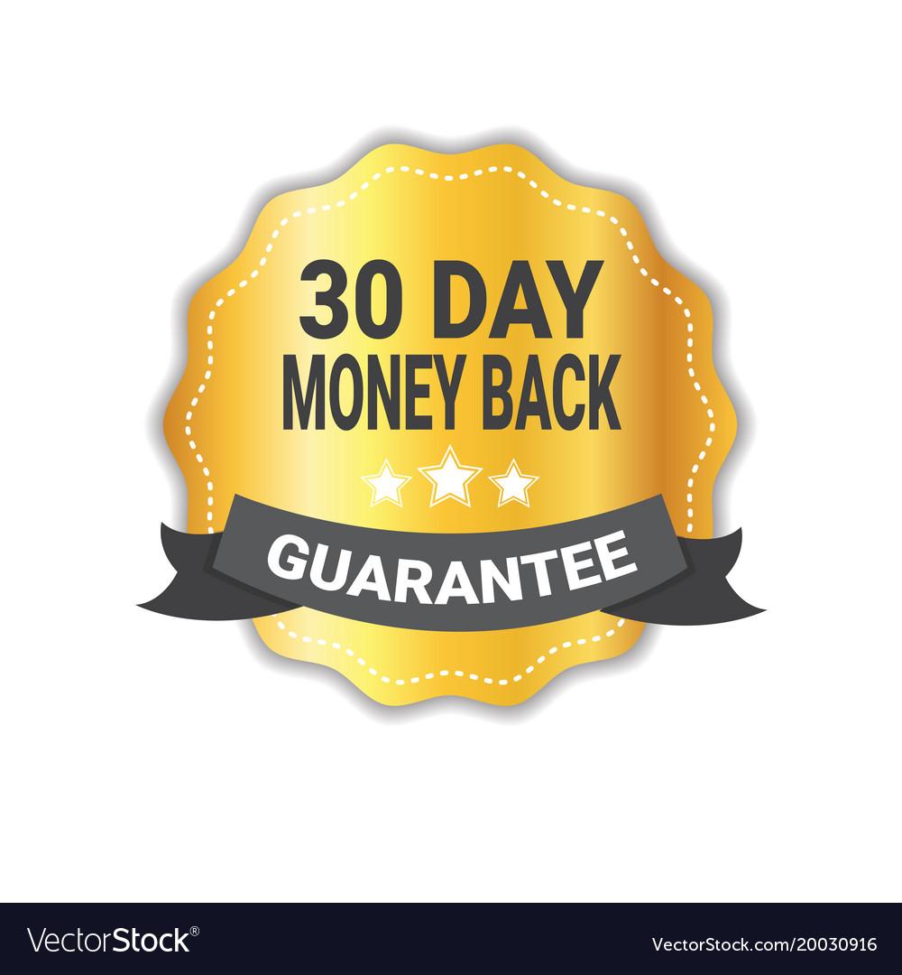 Money back in 30 days guarantee sticker golden