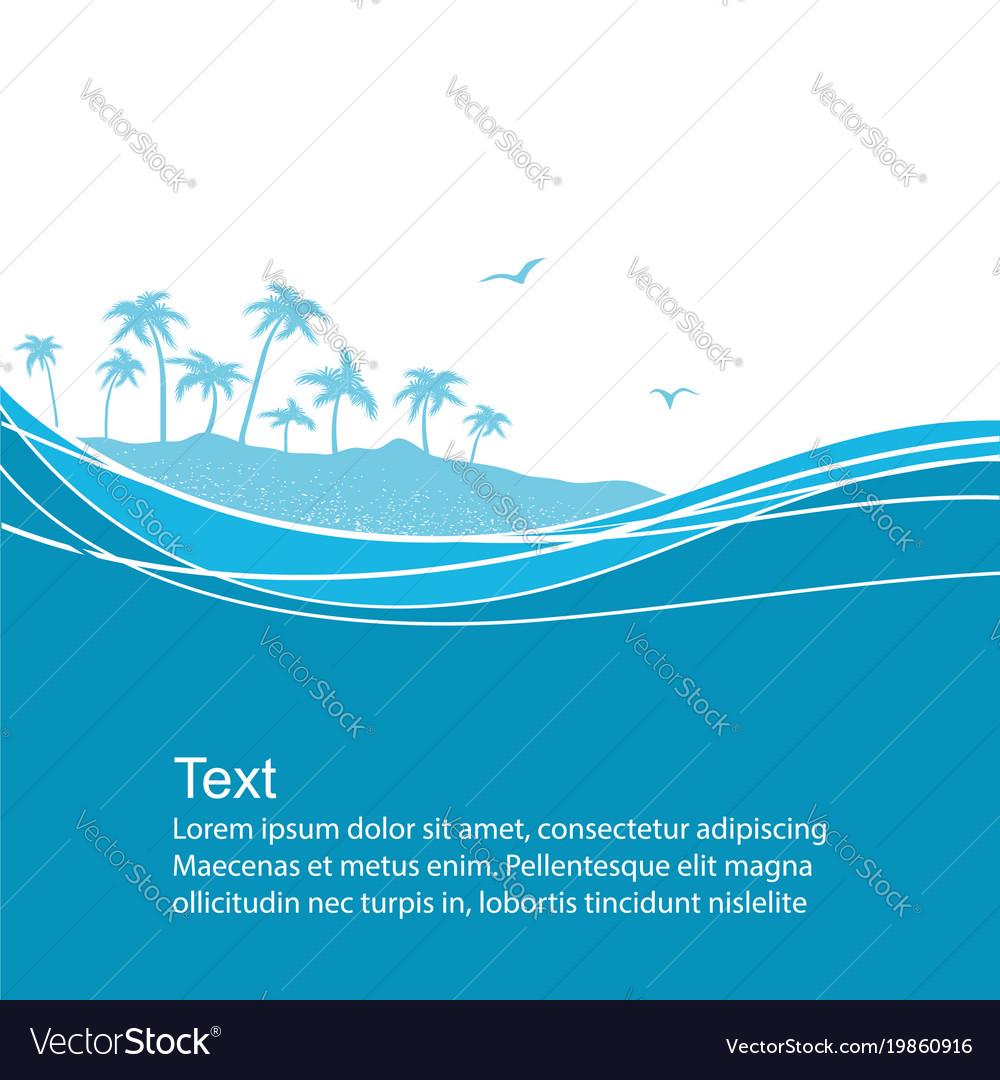 Sea waves and tropical islandblue background