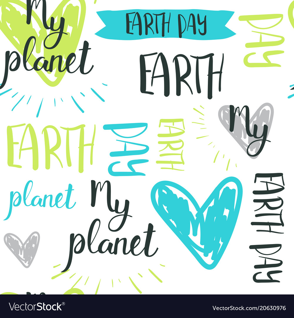 Happy earth day hand drawn lettering seamless