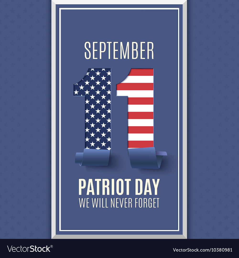 Patriot Day abstract background 11 September vector image