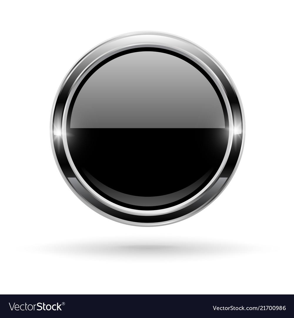 Black button with chrome frame round glass shiny