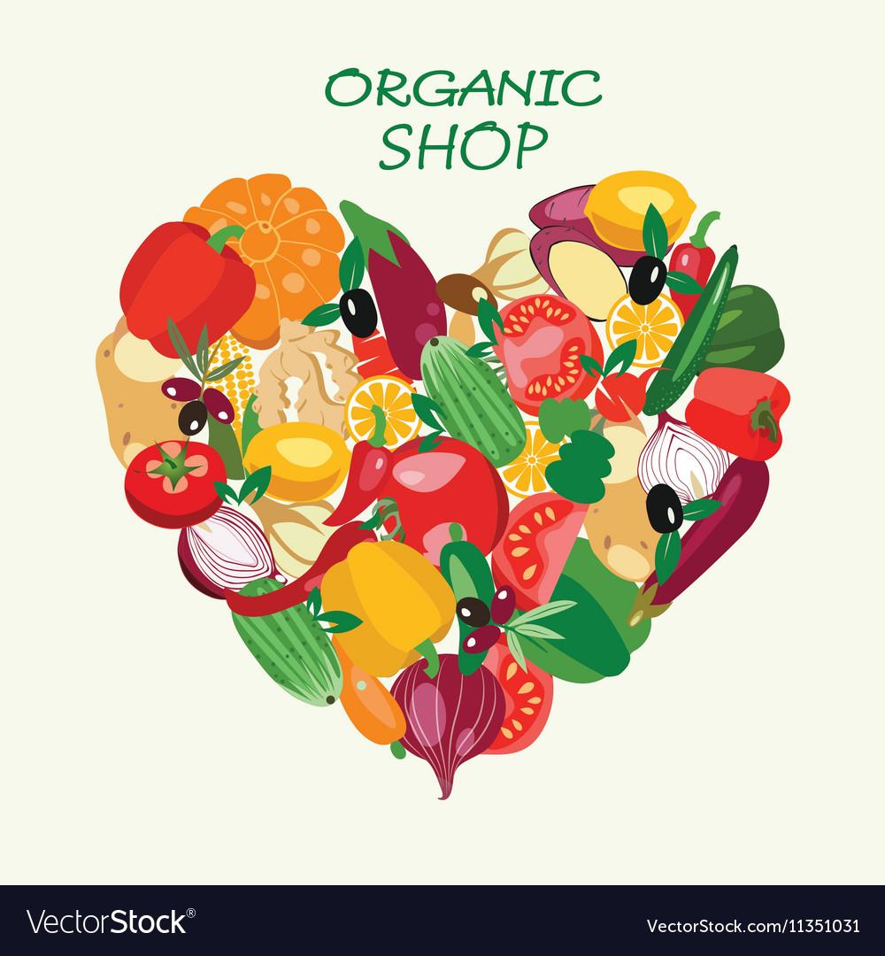 Organic food Heart shape by organic fresh healthy