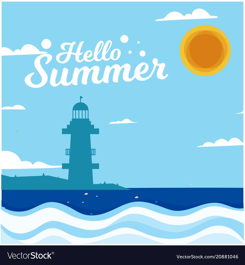 Hello summer blue wave lighthouse sun background v vector image