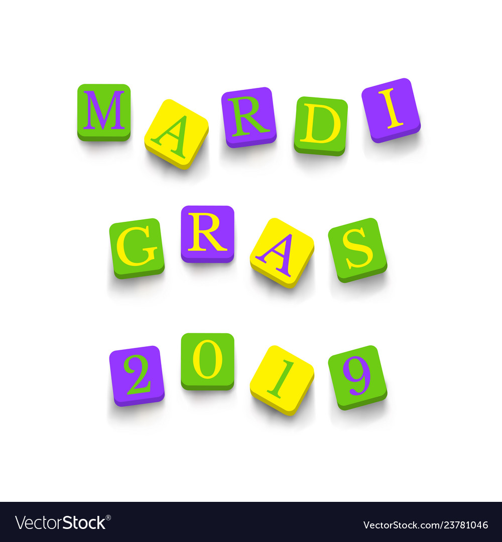 Words mardi gras 2019 with colorful blocks