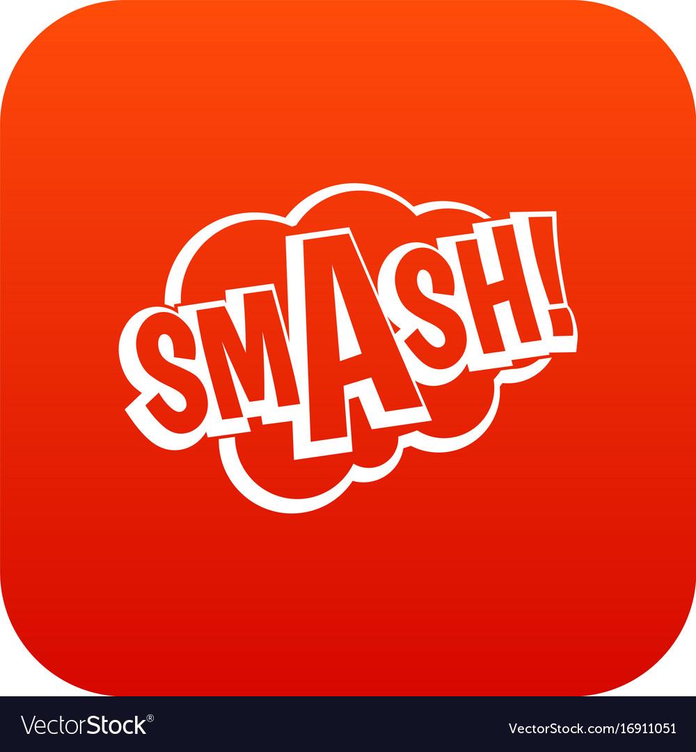 smash comic book bubble text icon digital red vector image