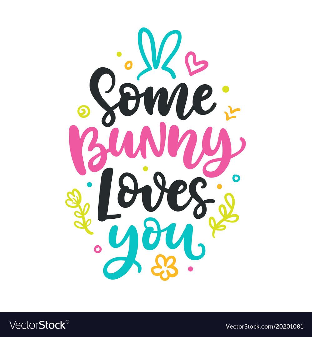1319+ Some Bunny Loves You Svg SVG Design