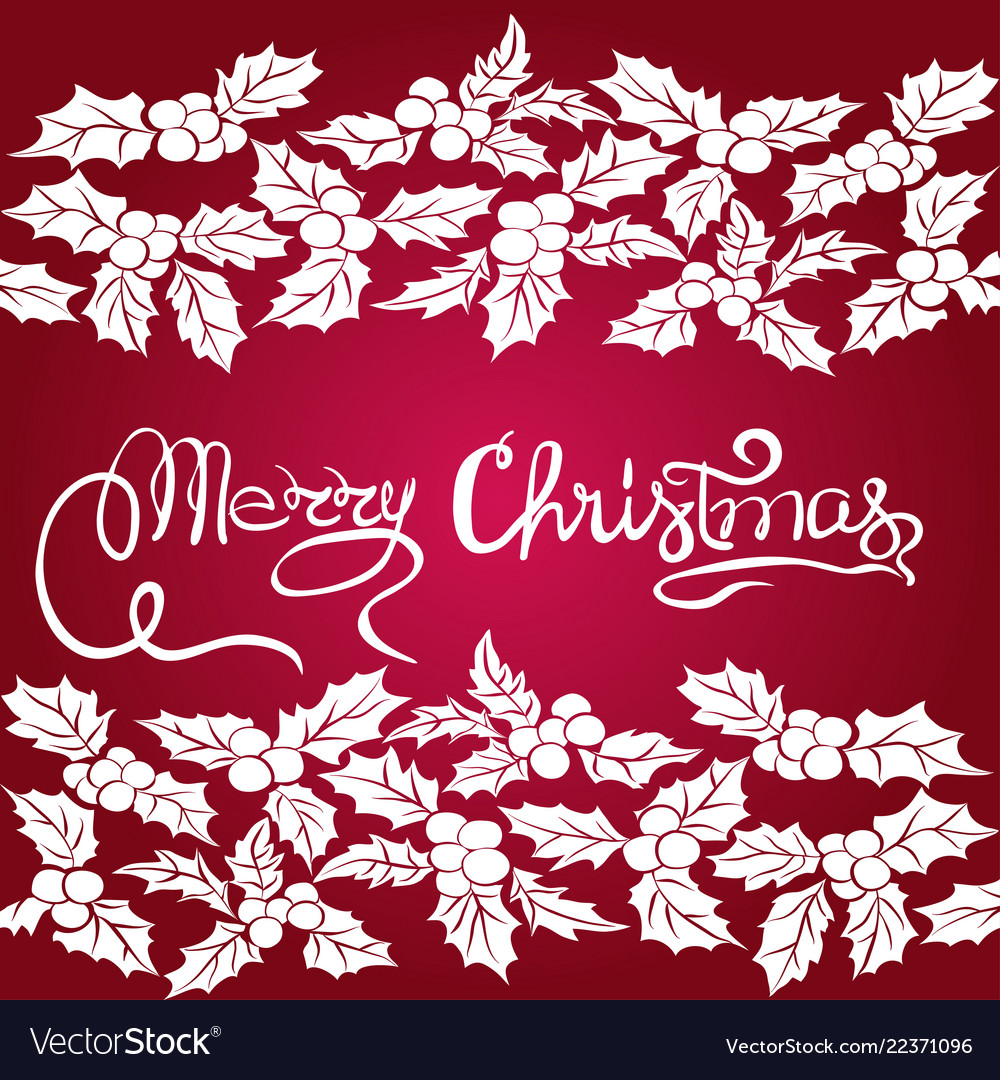Merry christmas hand lettering christmas holly