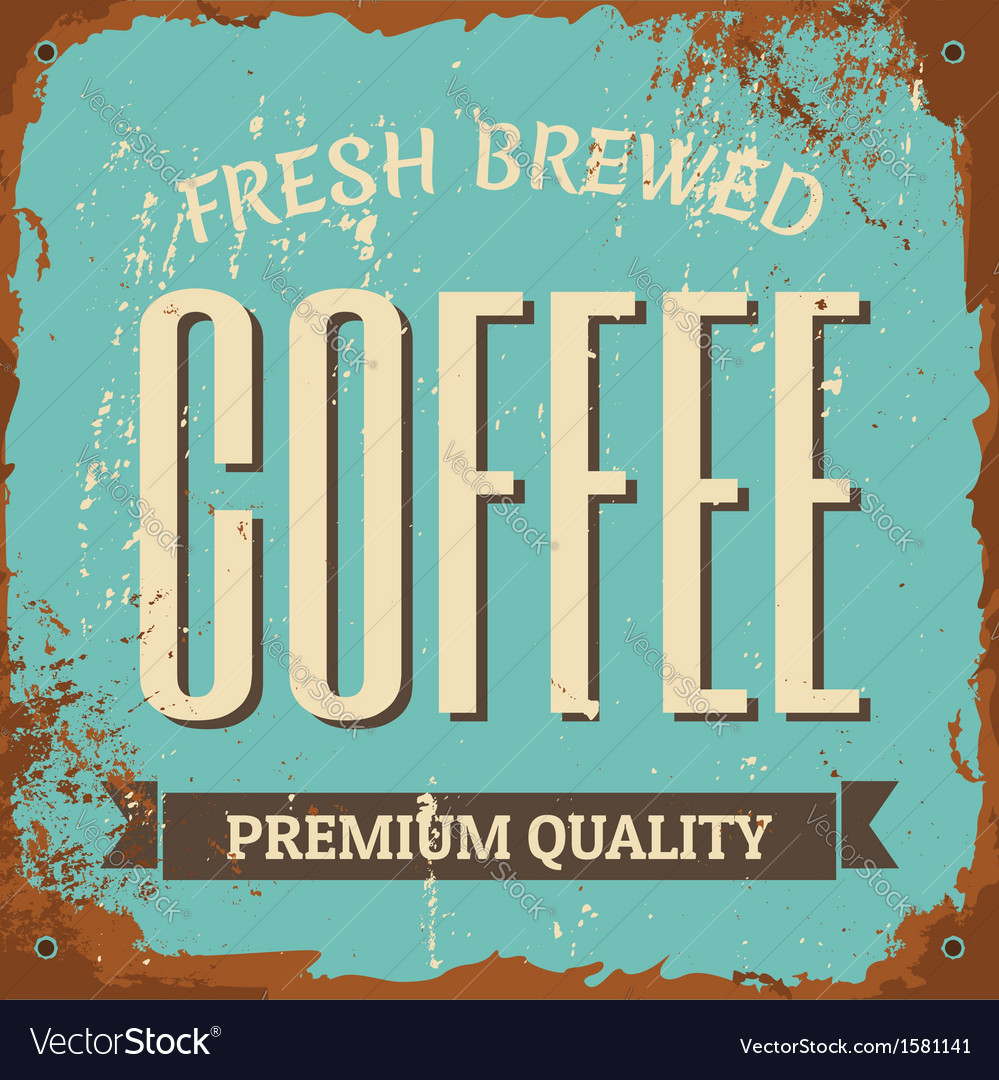 Vintage style tin sign Fresh Brewed Coffee