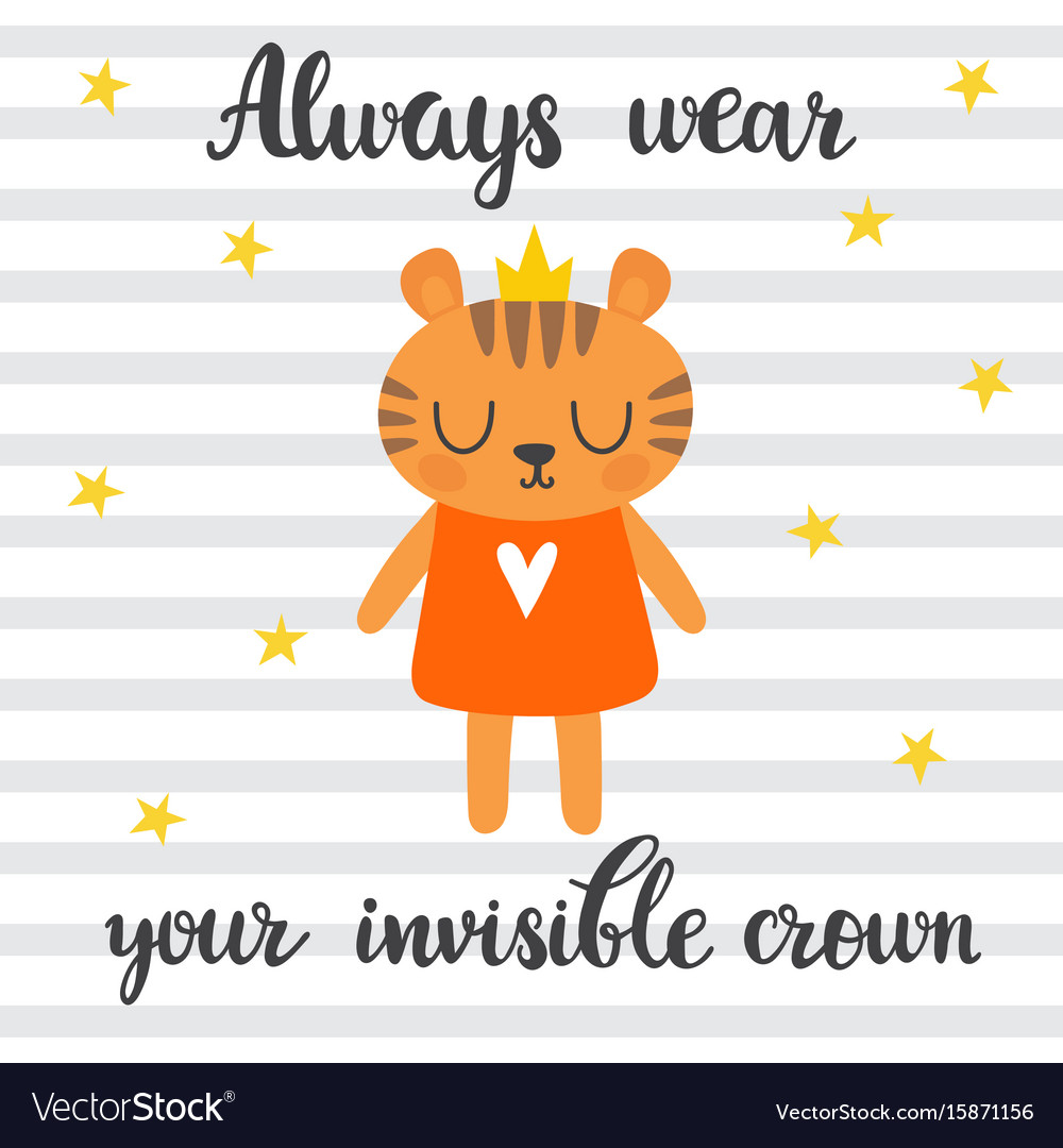Always wear your invisible crown inspirational