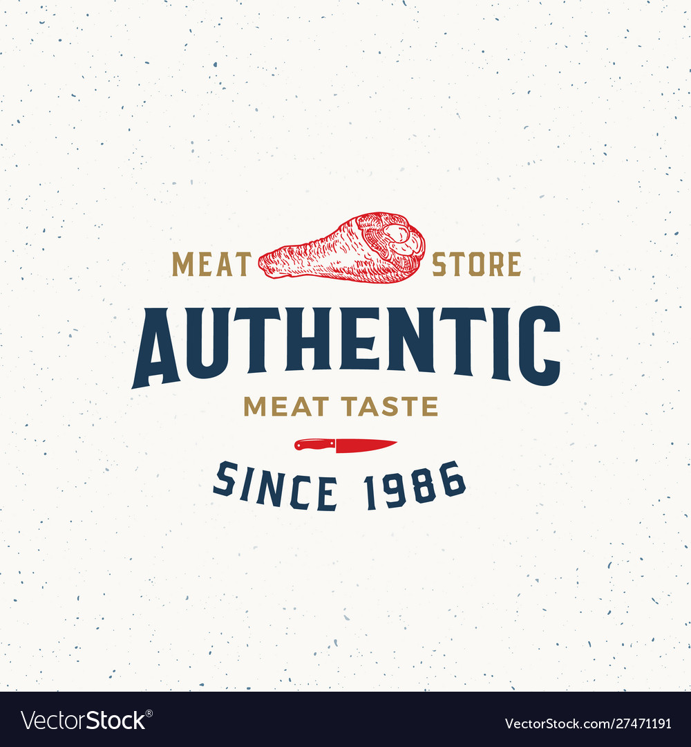 Authentic meat store vintage typography label