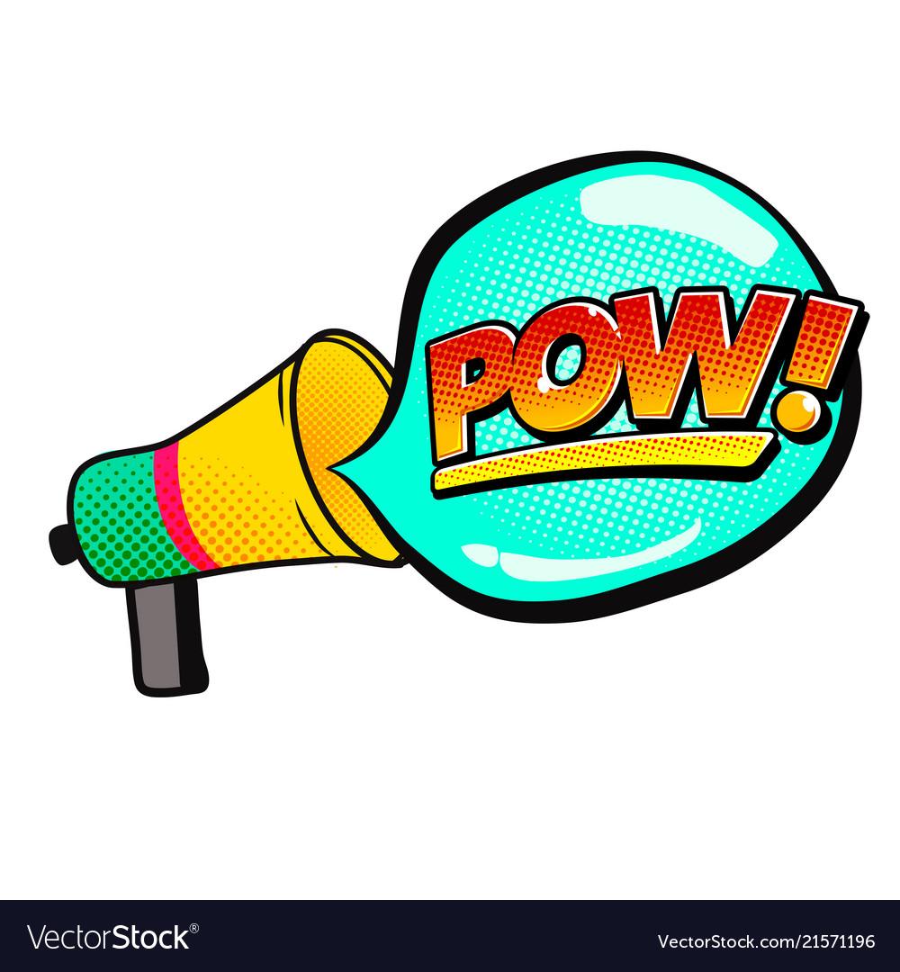 Pop art megaphone speech pow image