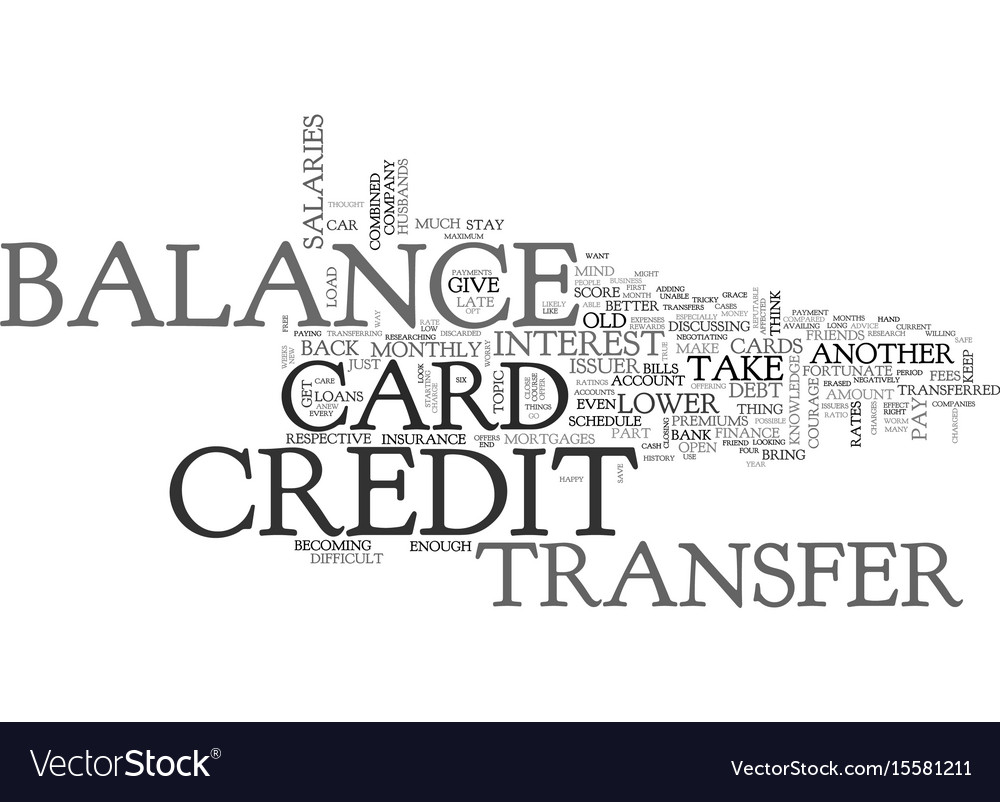 When credit card balance transfer is for you text vector image