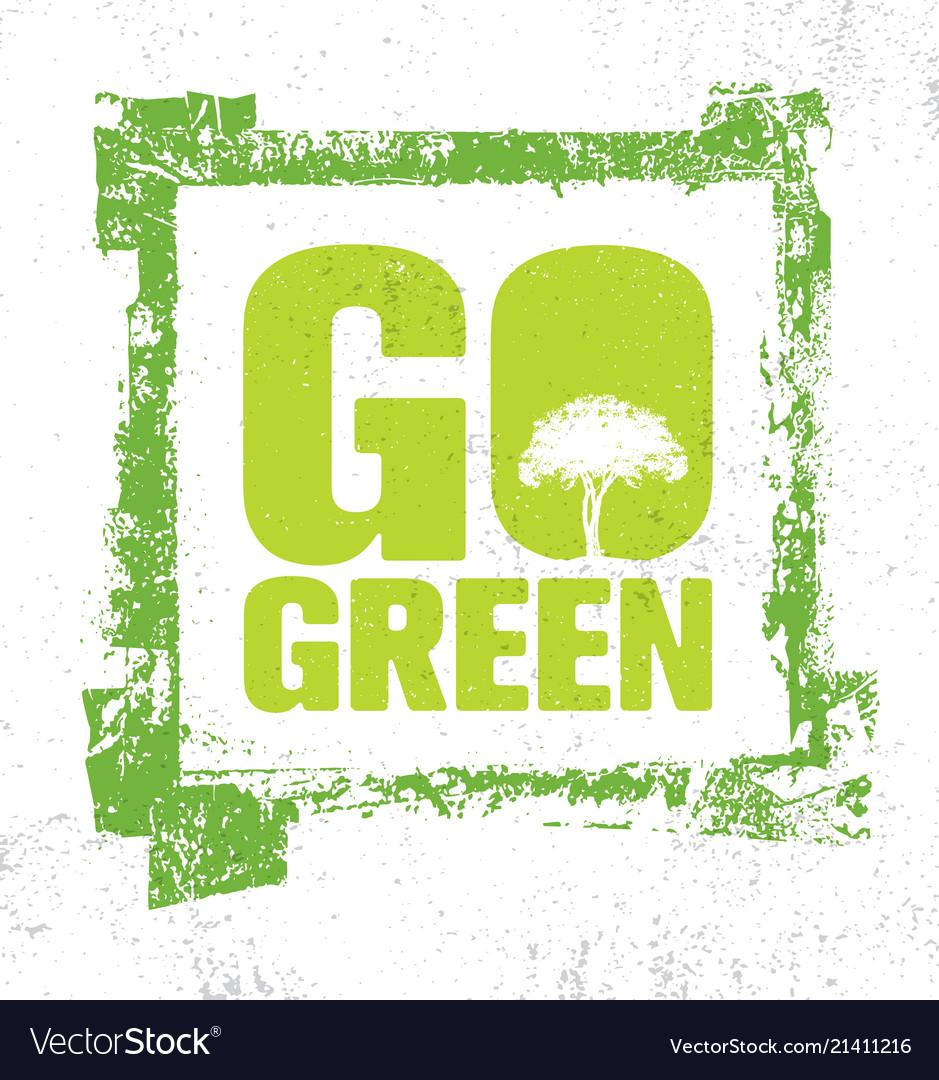 Go green creative eco green design element