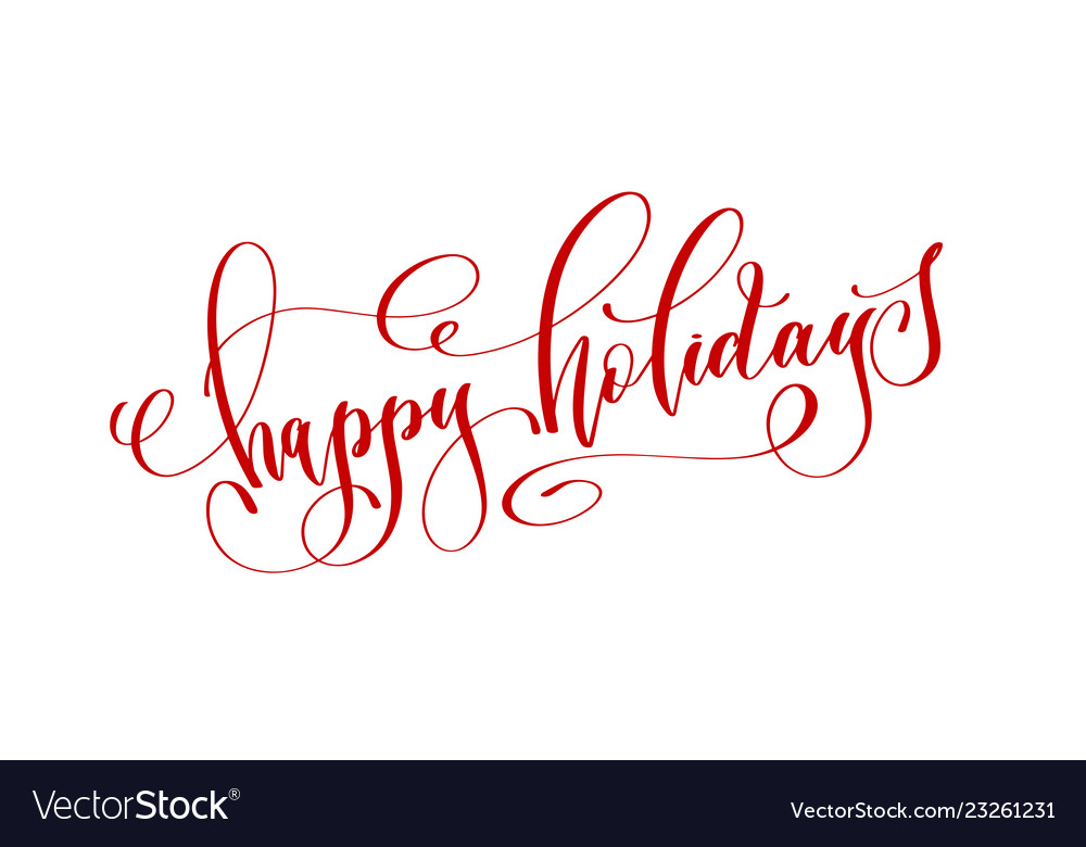 Happy holidays - red hand lettering text