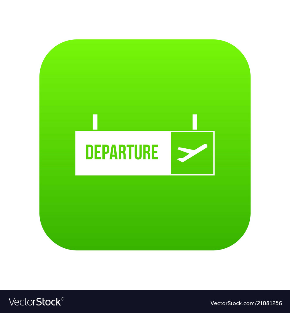 Airport departure sign icon digital green