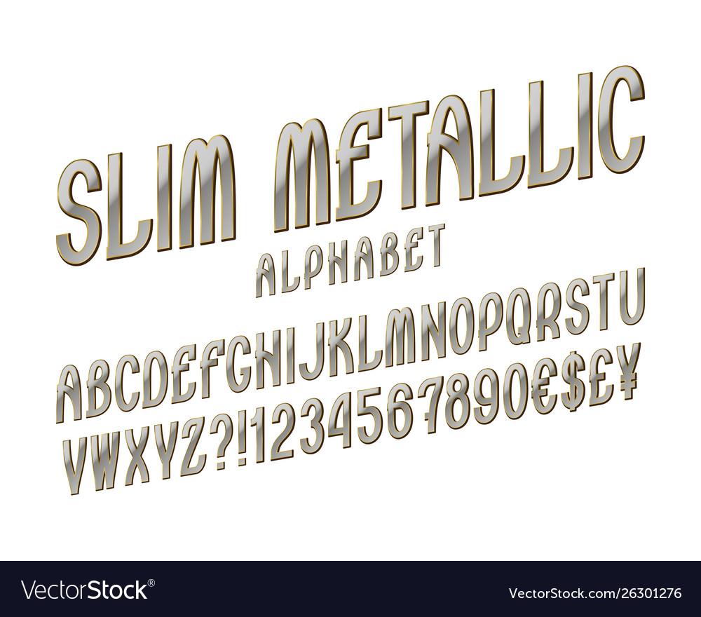 Slim metallic alphabet witn numbers dollar and