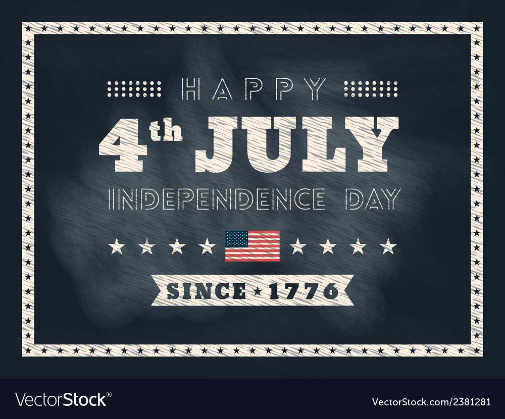 4th of july Independence day chalkboard background vector image
