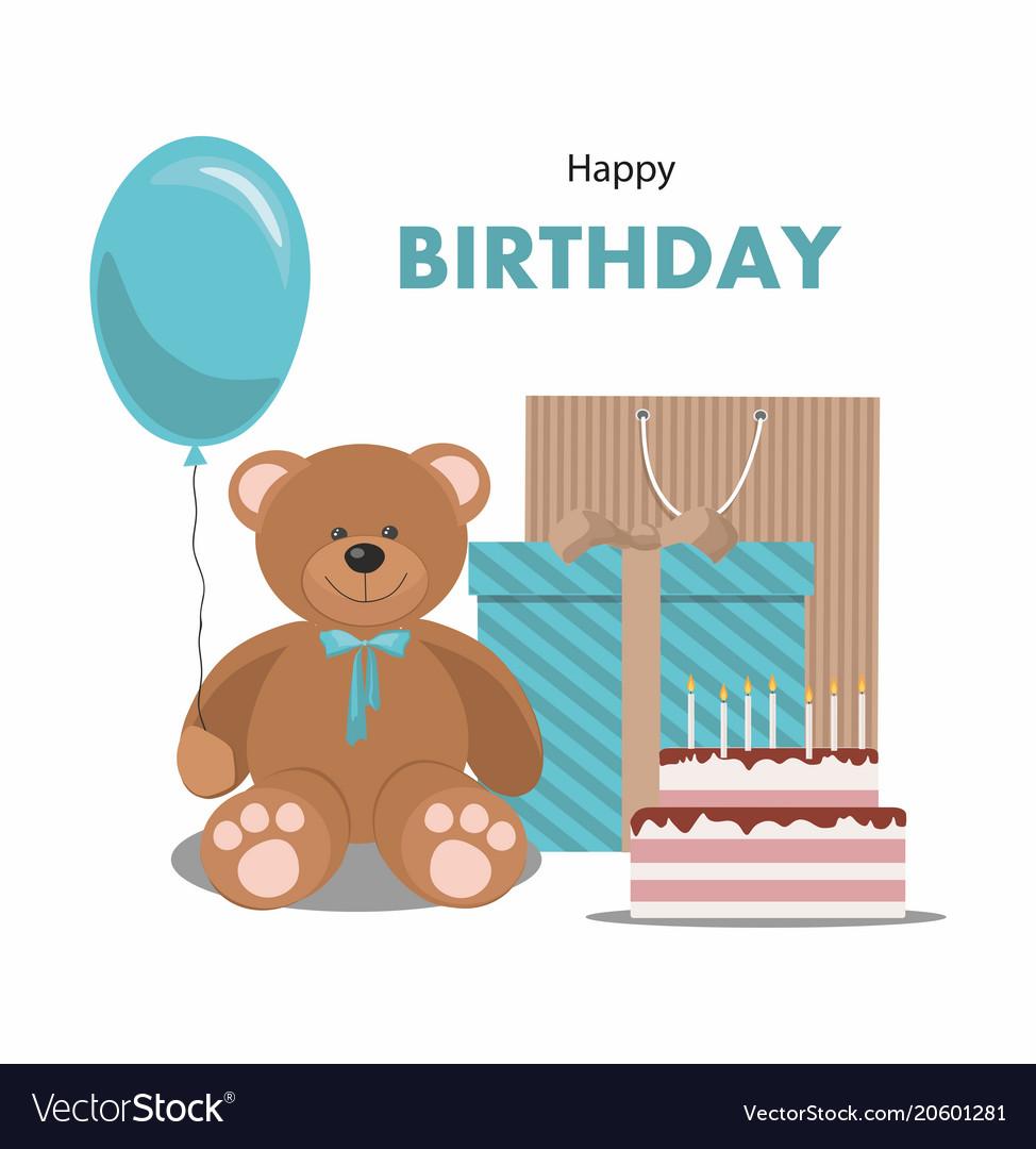 Birthday Card With Teddy Bear Balloon Gift Cake Vector Image