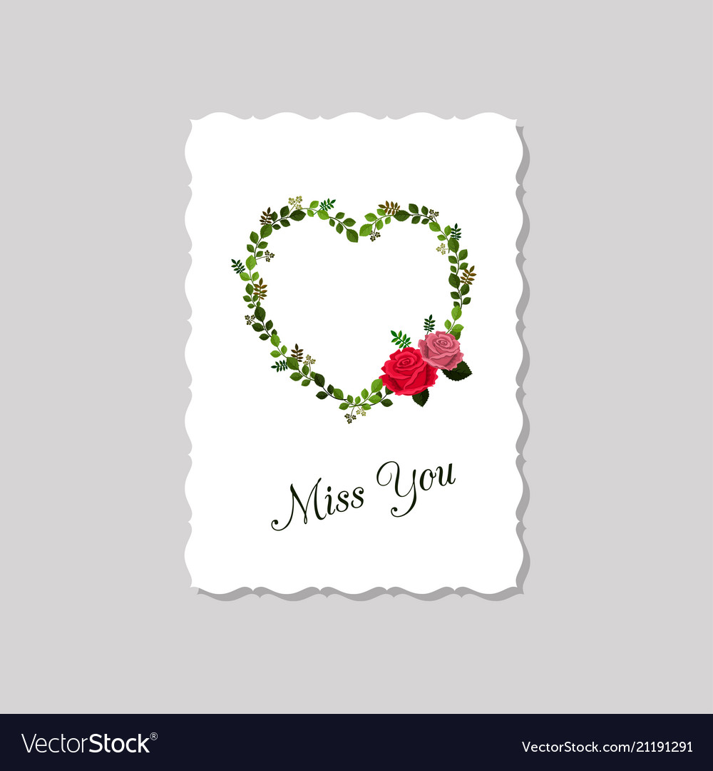 Greeting card miss you decorated with roses and vector image m4hsunfo