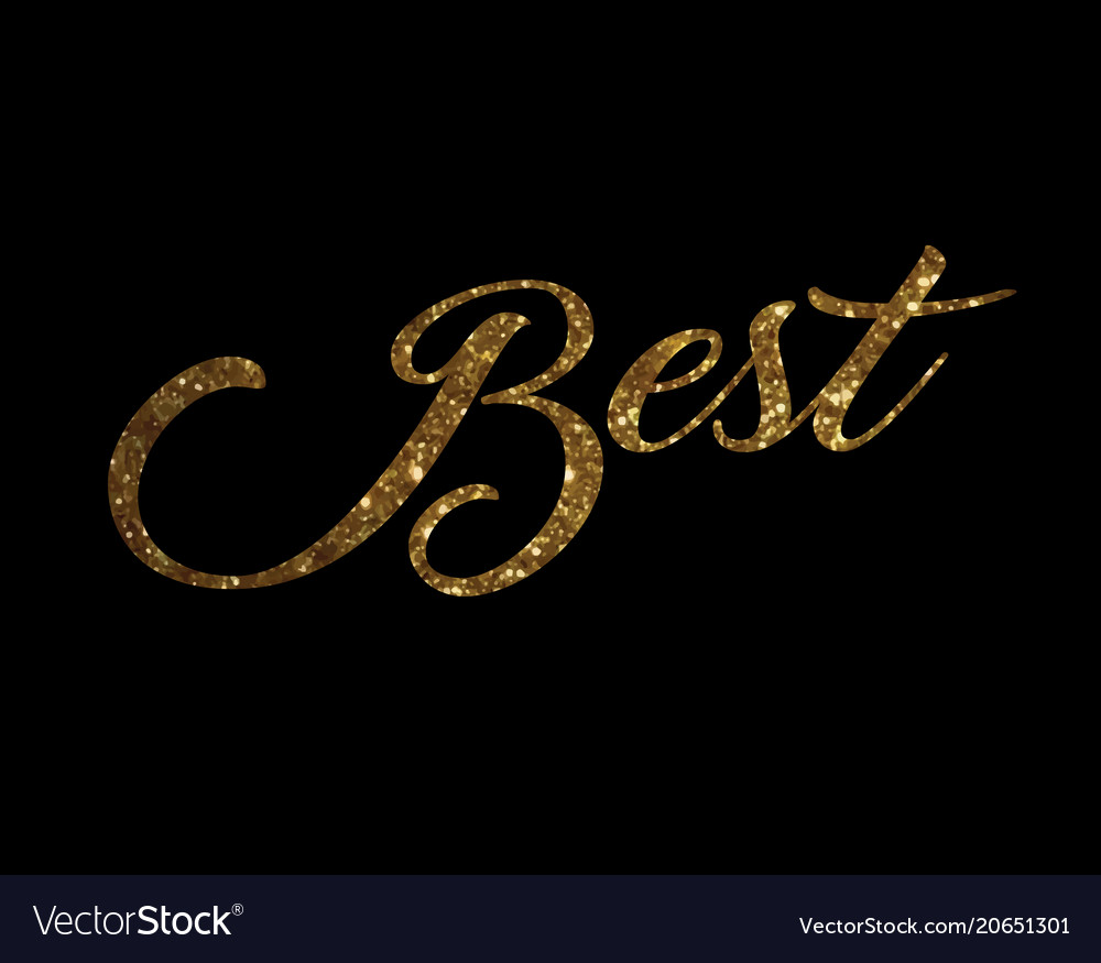 Gradient golden isolated hand writing word best