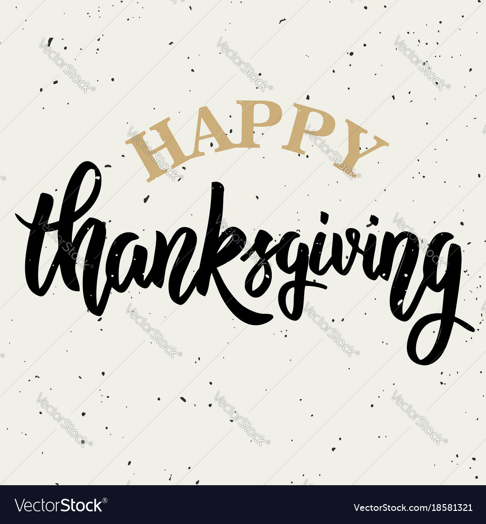 Happy thanksgiving hand drawn lettering on white