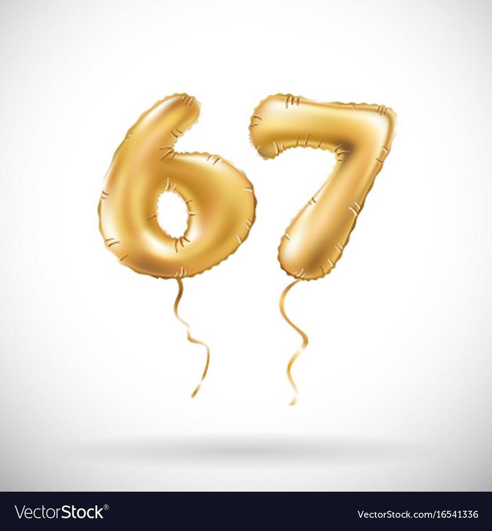 Golden number 67 sixty seven metallic balloon vector image