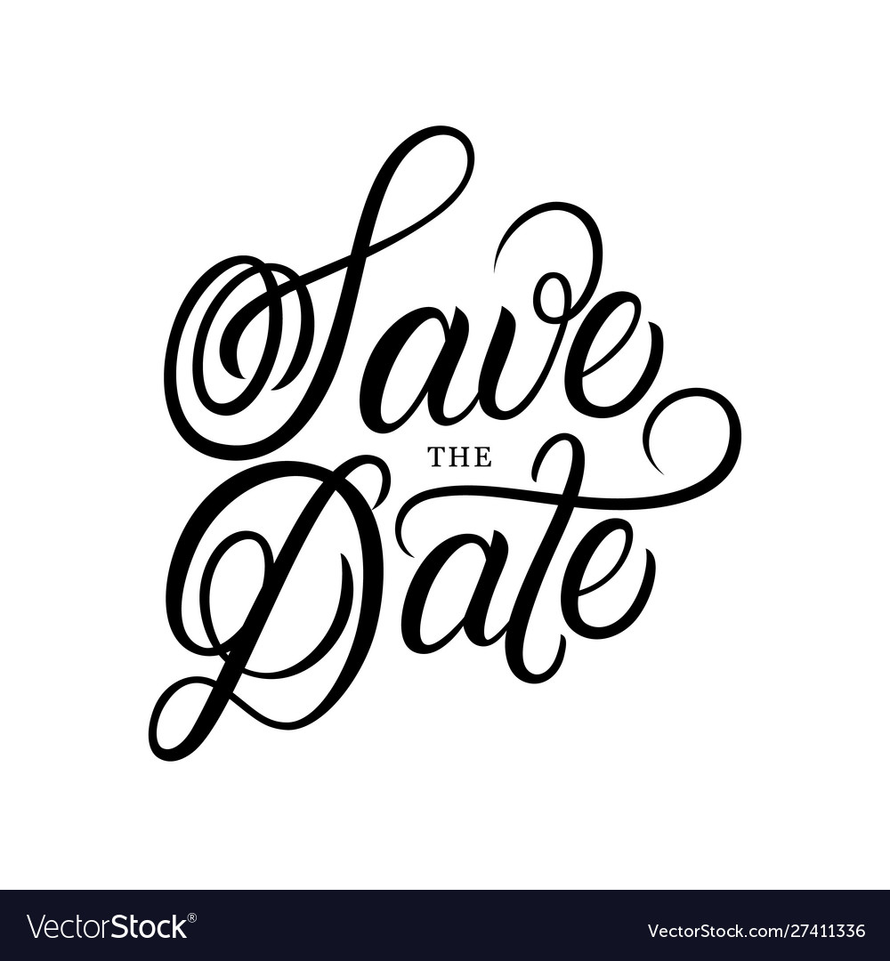 Save date hand written lettering text