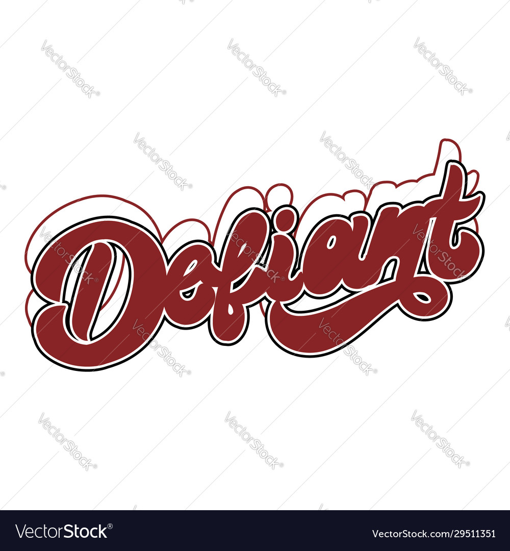 Defiant hand drawn lettering isolated