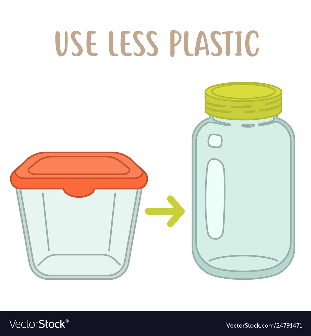 Use less plactic - plastic box vs glass jar