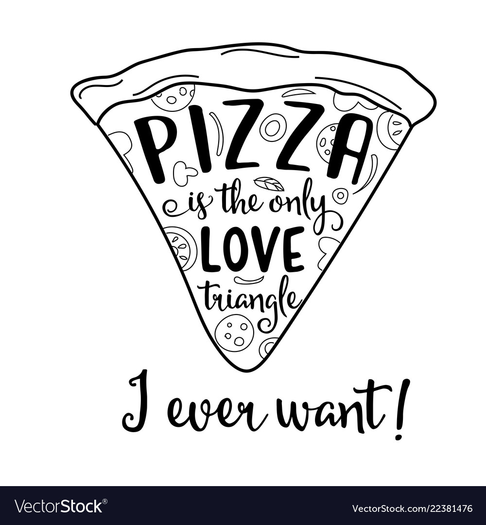 Funny quote about love and pizza