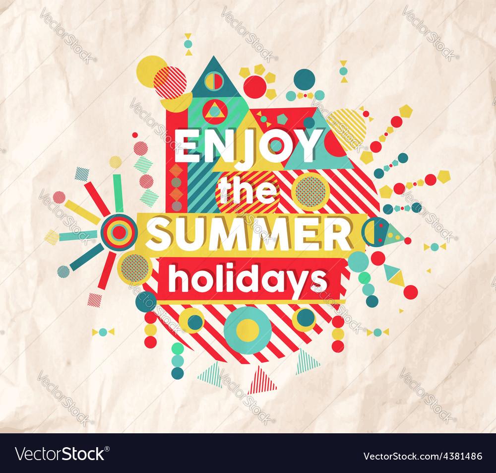 Enjoy summer fun quote poster design vector image