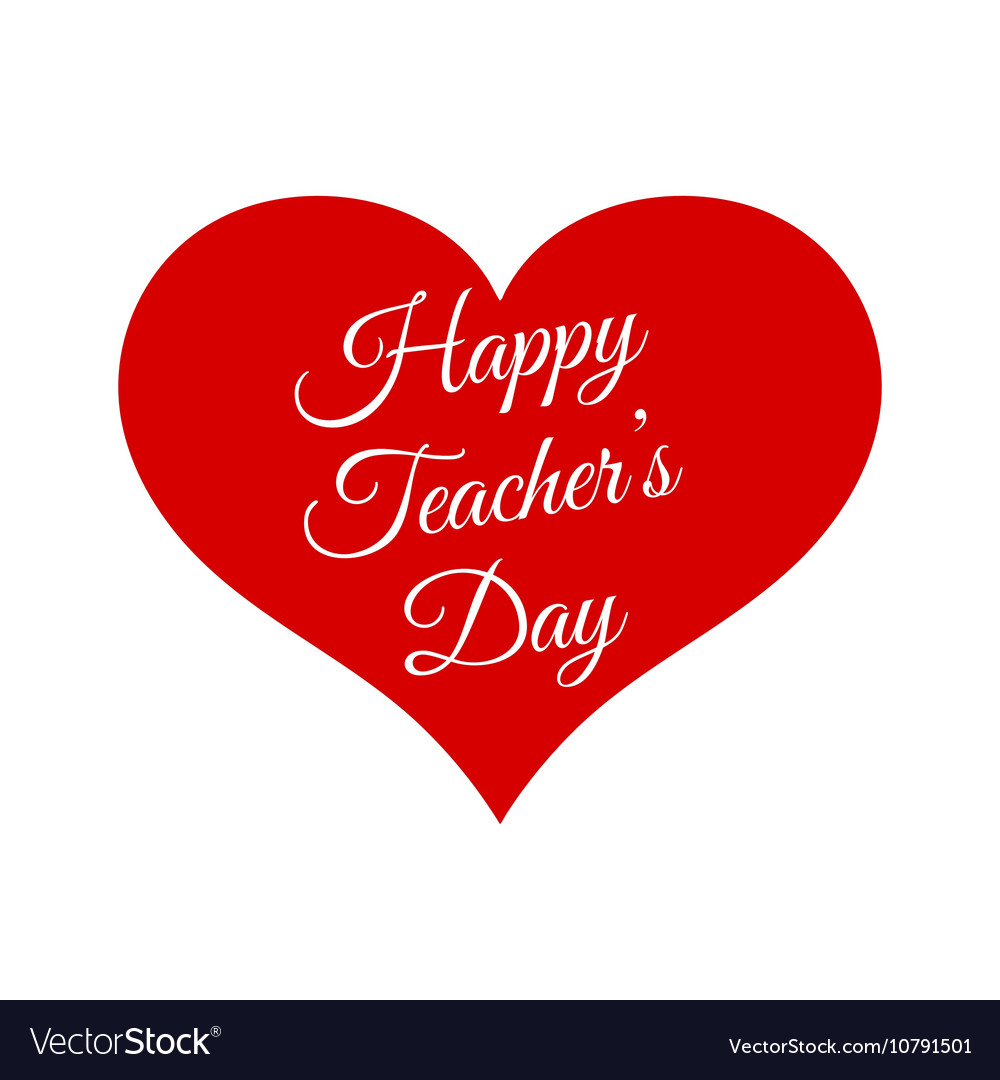 Happy Teacher S Day Inside Red Heart Royalty Free Vector