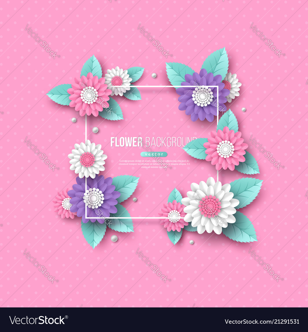 Frame With Paper Cut 3d Flower In Pink White And Vector Image