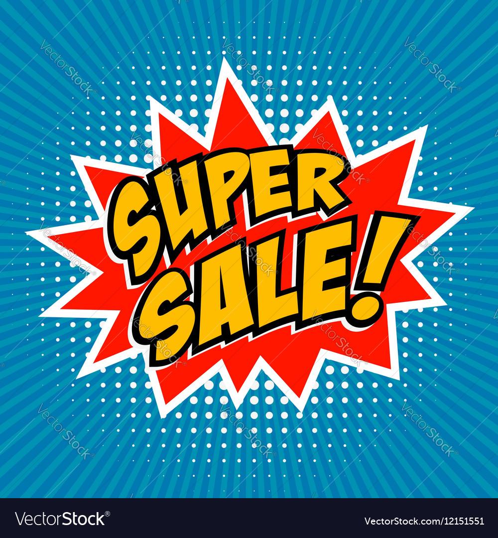 Super Sale Comic style phrase on sunburst