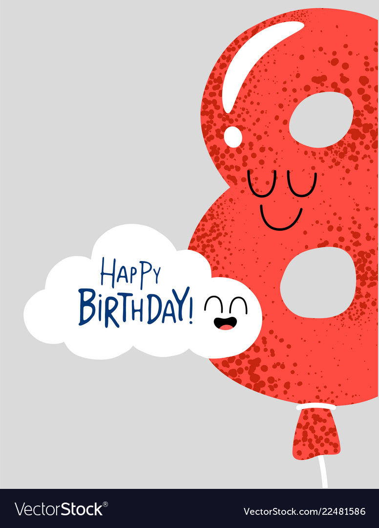 Funny Happy Birthday Gift Card Number 8 Balloon Vector Image