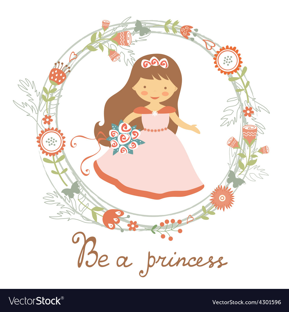 Be a princess cute card vector image