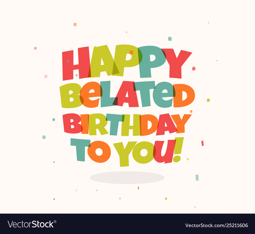 Greeting card for birthday colorful letters and
