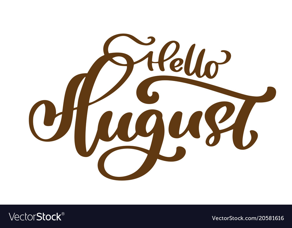 Hello august hand drawn lettering print