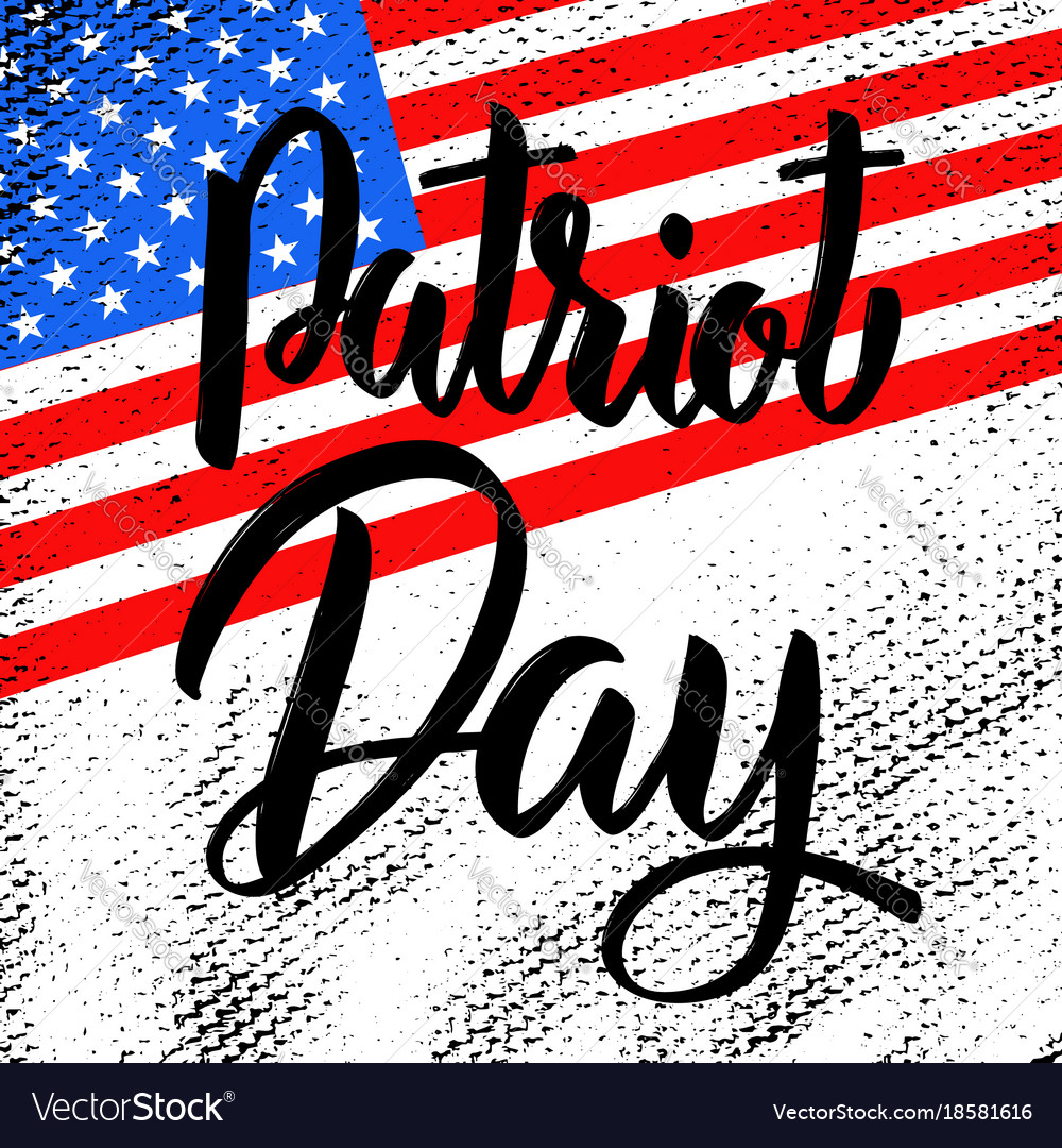 Patriot day hand drawn lettering on american flag