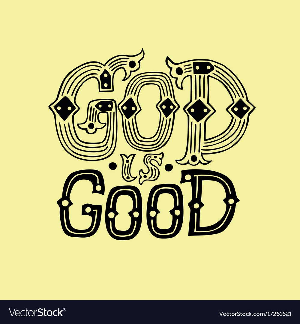 Hand lettering god is good vector image
