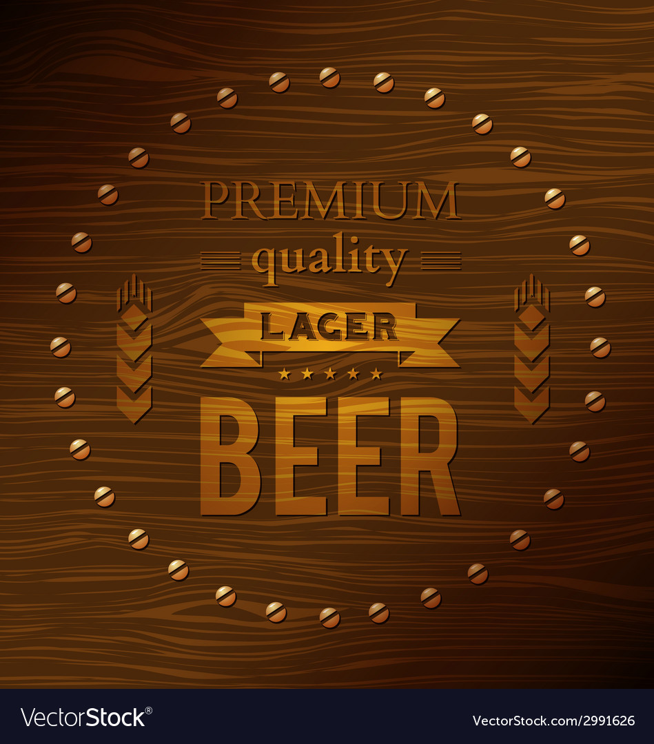 Premium quality lager beer