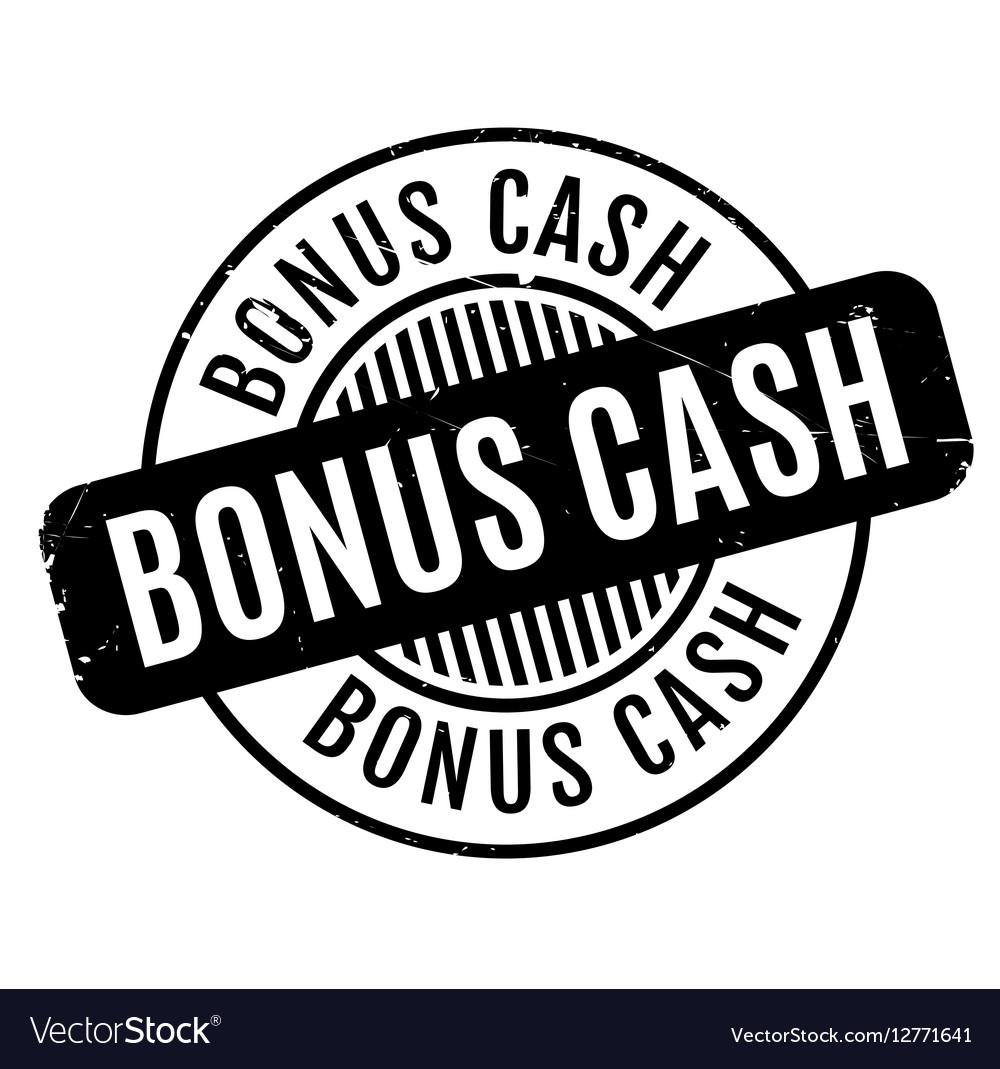 Bonus Cash rubber stamp