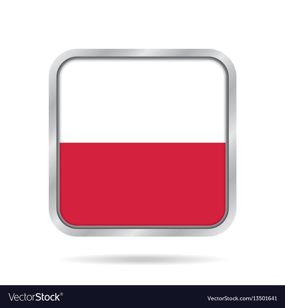 Flag of poland shiny metallic gray square button